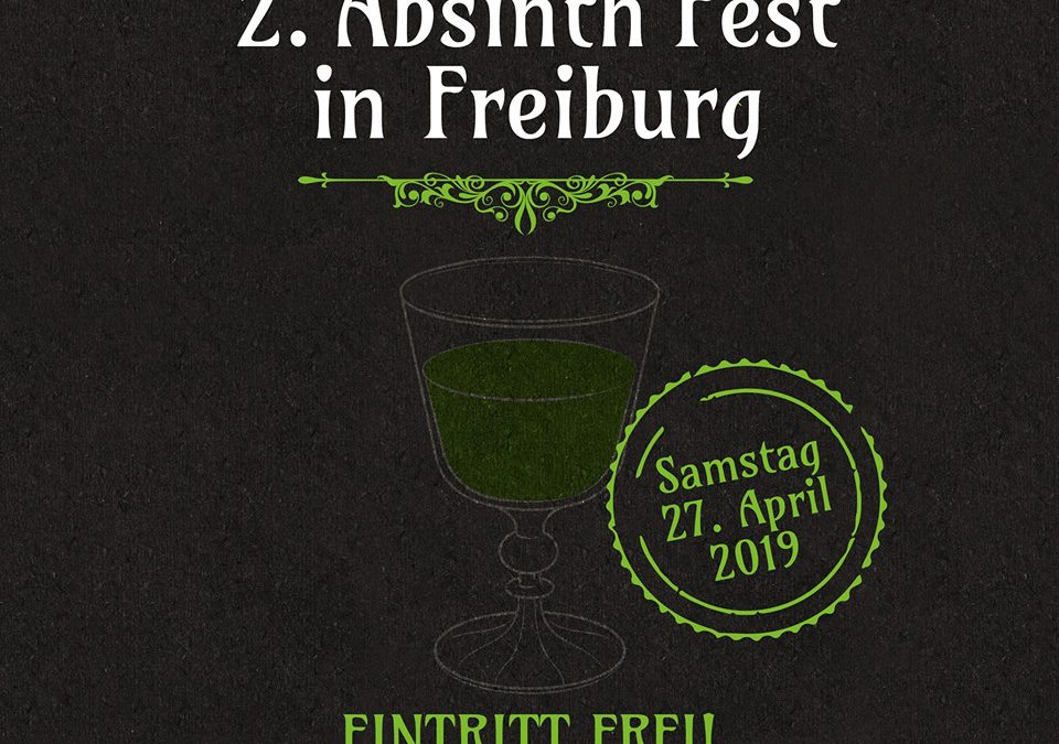 2. Absinth Festival in Deutschland || 27.04.19