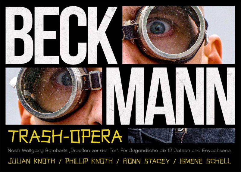 Beckmann – eine Trash Oper