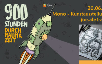 900 Stunden durch Raum und Zeit   Mono – Kunstausstellung