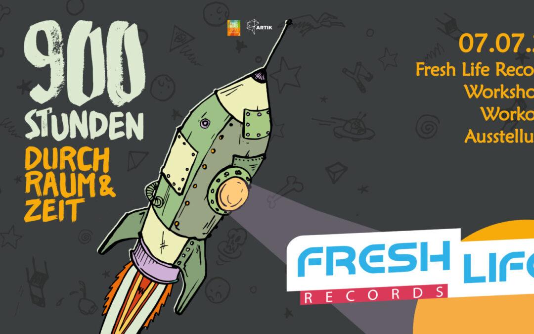 900 Stunden durch Raum und Zeit | Fresh Life Records