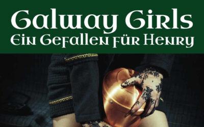 Galway Girls – Ein Gefallen für Henry [3G]